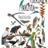 First field guide to the birds of Bolivia: coming soon